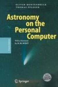 Astronomy on the Personal Computer. Mit CD-ROM