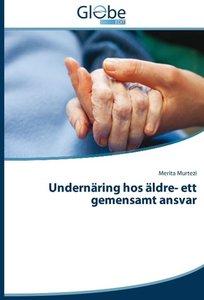 Undernäring hos äldre- ett gemensamt ansvar