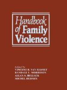 Handbook of Family Violence