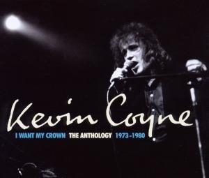 I Want My Crown/The Anthology 1973-1980