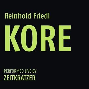 Reinhold Friedl: Kore