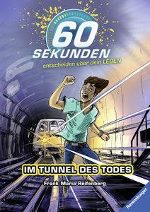 Im Tunnel des Todes