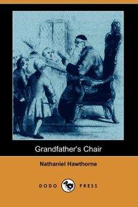 GRANDFATHERS CHAIR (DODO PRESS