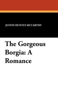The Gorgeous Borgia