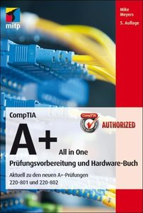 CompTIA A+ All in One