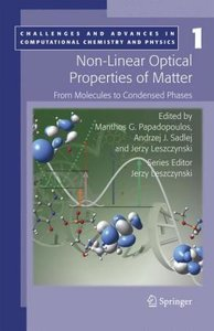 Non-Linear Optical Properties of Matter