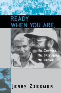 Ready When You Are, Mr. Coppola, Mr. Spielberg, Mr. Crowe