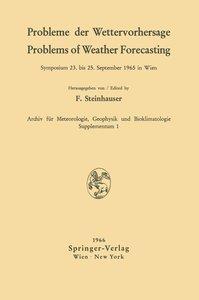 Probleme der Wettervorhersage / Problems of Weather Forecasting