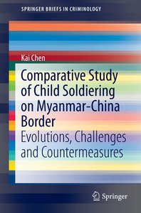 Comparative Study of Child Soldiering on Myanmar-China Border