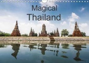 Magical Thailand (Wall Calendar 2015 DIN A4 Landscape)