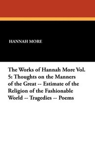 The Works of Hannah More Vol. 5