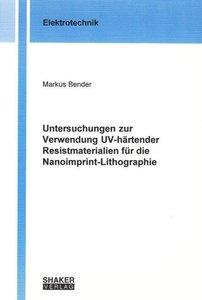 Untersuchungen zur Verwendung UV-härtender Resistmaterialien für