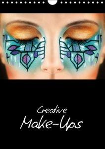 Creative Make-Ups / UK-Version (Wall Calendar 2015 DIN A4 Portra