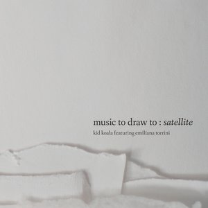 Music To Draw To: Satellite (Digipak)