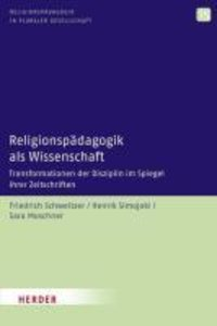 Religionspädagogik als Wissenschaft