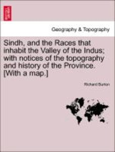 Sindh, and the Races that inhabit the Valley of the Indus; with