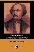 Passages from the American Note-Books (Dodo Press) - zum Schließen ins Bild klicken