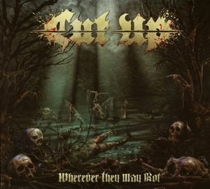 Wherever They May Rot Limited ED