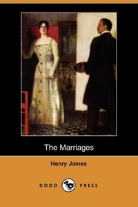 The Marriages (Dodo Press)