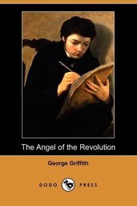 The Angel of the Revolution (Dodo Press)