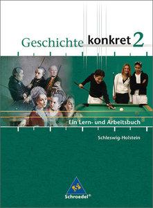 Geschichte konkret 2. Schülerband. Schleswig-Holstein und Meckle