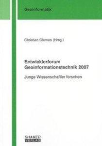 Entwicklerforum Geoinformationstechnik 2007