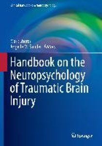 Handbook on the Neuropsychology of Traumatic Brain Injury