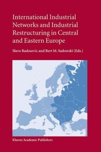 International Industrial Networks and Industrial Restructuring i
