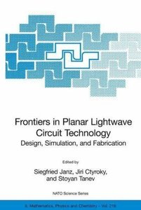 Frontiers in Planar Lightwave Circuit Technology