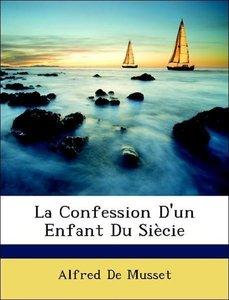La Confession D'un Enfant Du Siècie
