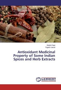 Antioxidant Medicinal Property of Some Indian Spices and Herb Ex