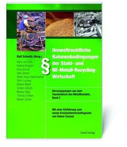 Umweltrechtliche Rahmenbedingungen der Stahl- und NE-Metall-Recy