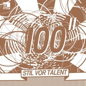 Stil Vor Talent 100/Sampler Part 2