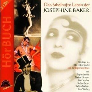Das Fabelhafte Leben Der Josephine Baker