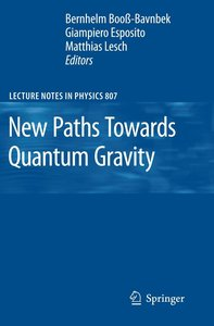 New Paths Towards Quantum Gravity