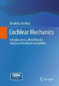 Cochlear Mechanics