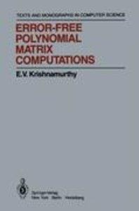 Error-Free Polynomial Matrix Computations