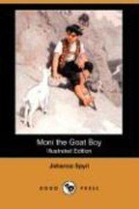 Moni the Goat Boy (Illustrated Edition) (Dodo Press)