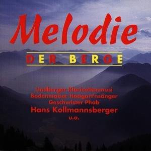 Melodie Der Berge