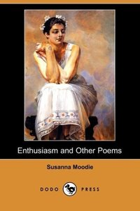 Enthusiasm and Other Poems (Dodo Press)