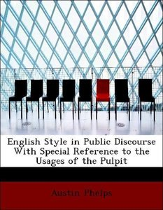 English Style in Public Discourse With Special Reference to the