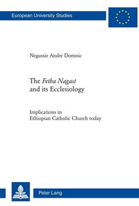 The Fetha Nagast and its Ecclesiology