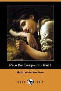 Pelle the Conqueror - Part I (Dodo Press)