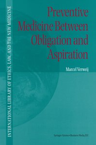 Preventive Medicine between Obligation and Aspiration