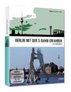 Berlin mit der S-Bahn erfahren - Die Ringbahn