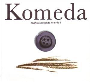 Muzyka Krzysztofa Komedy Vol.3