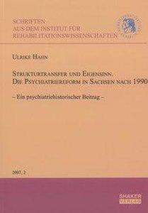 Strukturtransfer und Eigensinn. Die Psychiatriereform in Sachsen