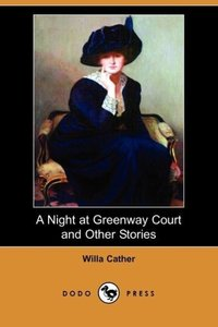 A Night at Greenway Court and Other Stories (Dodo Press)