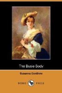 The Busie Body (Dodo Press)