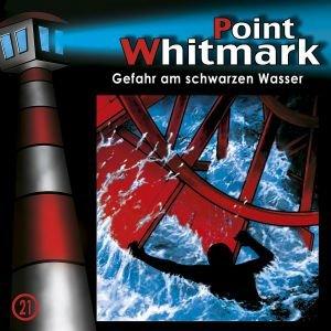Point Whitmark 21. Gefahr am schwarzen Wasser
